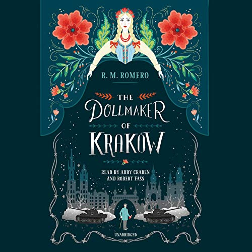 The Dollmaker of Krakow                   Written by:                                                                                                                                 R. M. Romero                               Narrated by:                                                                                                                                 Abby Craden,                                                                                        Robert Fass                      Length: 8 hrs and 41 mins     Not rated yet     Overall 0.0