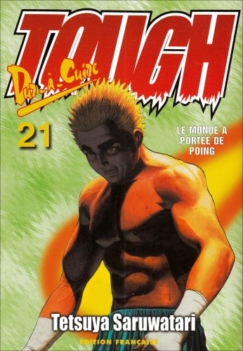 Tough dur à cuire, tome 21