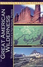 The Great American Wilderness: Touring America's National Parks (English Edition)