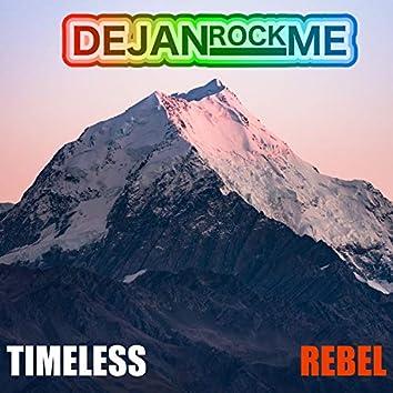 Timeless Rebel