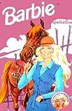 Barbie au club d'equitation (Les aventures de Barbie)