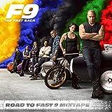 Road To Fast 9 Mixtape [Explicit]