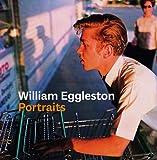 William Eggleston - Portraits