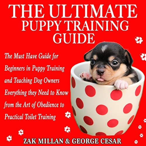The Ultimate Puppy Training Guide Audiobook | Zak Millan