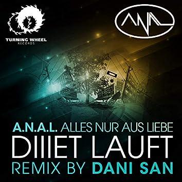 Diiiet Lauft (Dani San Remix)