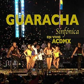 Guaracha Sinfónica (En Vivo en ACDMX)