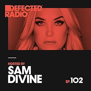 Defected Radio Episode 102 (hosted by Sam Divine)