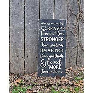 76DinahJordan Always Remember You Are Braver Than You Believe Stronger Than You Seem Winnie The Pooh Quote Farmhouse Hand Painted:Hitspoker