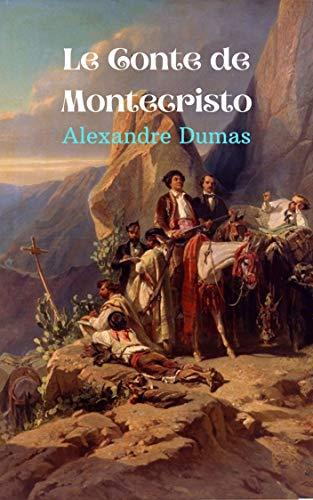 Le Conte de Montecristo: Un roman d'aventure classique, où le mal doit être puni.