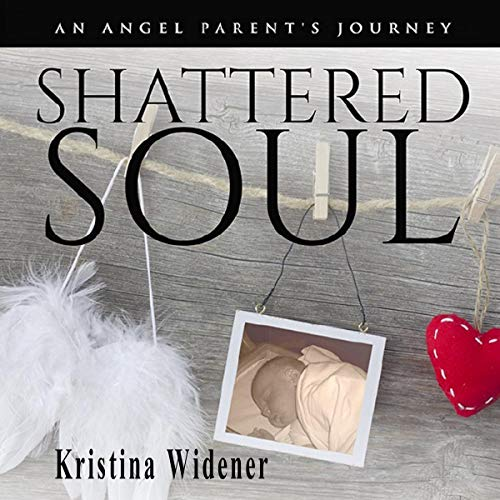 Shattered Soul Audiobook By Kristina Widener cover art