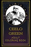 CeeLo Green Adult Coloring Book: Color Out Your Stress with Creative Designs