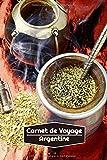 Carnet de Voyage Argentine: Journal de Voyage Ligné | 106 pages, 15,24 cm x 22,86 cm | Pour vous accompagner durant votre séjour