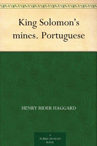 King Solomon's mines. Portuguese