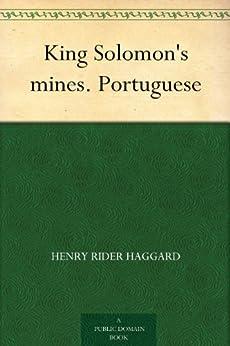 King Solomon's mines. Portuguese por [Henry Rider Haggard, José Maria Eça de Queirós]