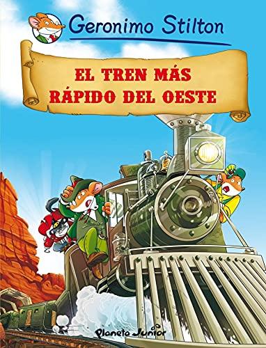 El tren más rápido del oeste: Cómic Geronimo Stilton 13