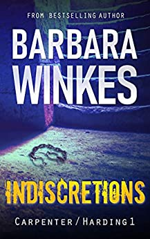 Indiscretions: A Lesbian Detective Novel (Carpenter/Harding Series Book 1) by [Barbara Winkes]