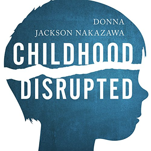 Page de couverture de Childhood Disrupted
