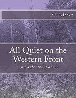 All Quiet on the Western Front: and selected poems: Volume 1