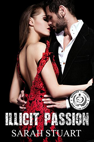 Book: Illicit Passion: The Consequences of Seduction (Royal Command Family Saga Book 2) by Sarah Stuart