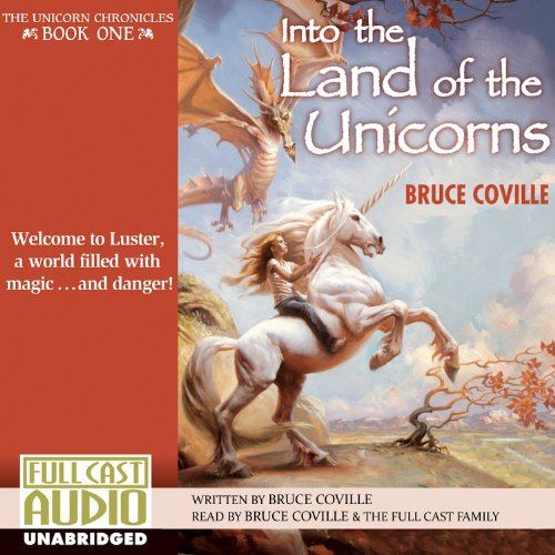 Into the Land of the Unicorns audiobook cover art