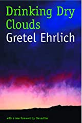 Drinking Dry Clouds: Stories From Wyoming Paperback