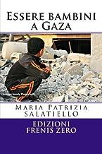 Essere bambini a Gaza: Edizioni Frenis Zero