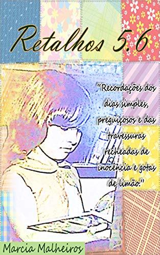RETALHOS 5.6 (Portuguese Edition)
