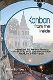 Kanban from the Inside: Understand the Kanban Method