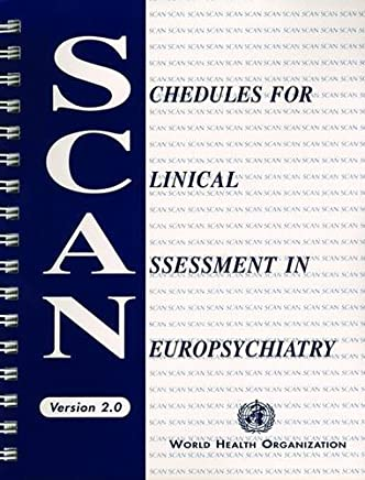 Schedules for Clinical Assessment in Neuropsychiatry: Version 2, Manual: Present State Examination Item Group Checklist Clinical History