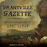 Grantville Gazette, Volume I: Ring of Fire - Gazette Editions Series, Book 1