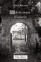 In Aeternum Historia Vita Nova