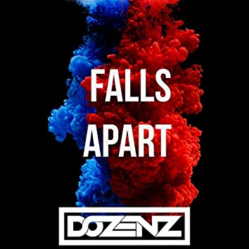 Falls Apart (feat. The Sauce)