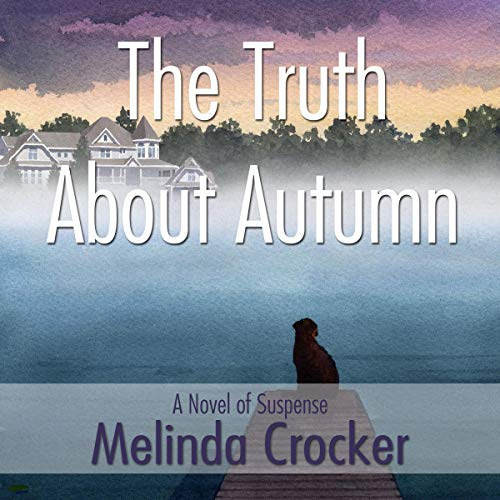 The Truth About Autumn audiobook cover art