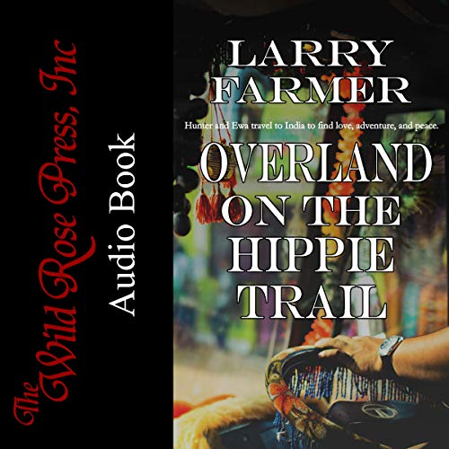 Overland on the Hippie Trail audiobook cover art