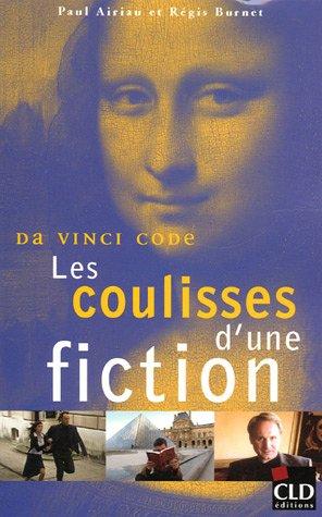 Da Vinci Code, les coulisses d'une fiction