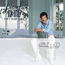 Can't Slow Down by Richie, Lionel Deluxe Edition, Original recording remastered, Extra tracks edition (2003) Audio CD