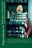 Estrategias y Tácticas para la Excelencia Académica: Herramientas para asegurar el éxito estudiantil y forjar el futuro profesional