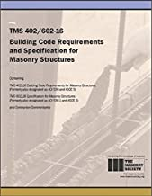 TMS 402/602 Building Code Requirements and Specification for Masonry Structures, 2016