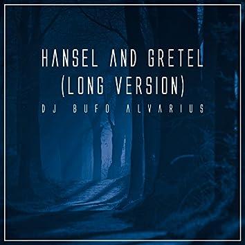 Hansel and Gretel (Long Version)