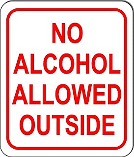 No Alcohol Allowed Outside Sign Alcoholic Beverages Business Rules Size Option
