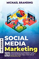 Social Media Marketing: Complete] ]Workbook] ]to] ]Turn] ]Your] ]Online] Business] ]into] ]a] ]Cash] ]Cow] ]with] ]Digital] Marketing] ]Strategies] ]for] ]Beginners] ]-] Discover] ]the] ]Algorithms] ]behind] ]Facebook, Instagram, ] ]Youtube, ] ]TikTok, ] ]an