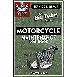 Motorcycle Maintenance Log Book: Harley Davidson Old School Big Twin, Shovelhead 6x9 145 pages - Repairs & Maintenance Record Book, plus mileage log and parts list & note sections.