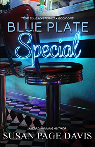 Blue Plate Special (True Blue Mysteries Book 1) by [Susan Page  Davis]