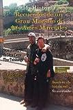 My Story Memories of a Martial Art Grandmaster: Spanish: Spanish Version