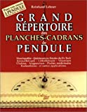 Grand répertoire des planches-cadrans de pendule