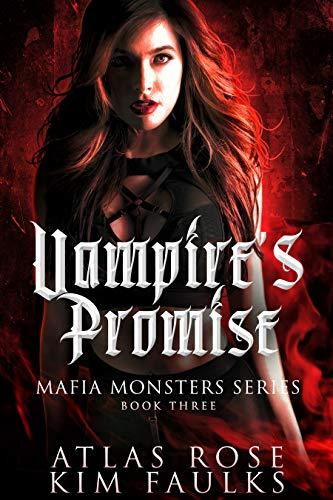 Vampire's Promise (Mafia Monsters Book 3)