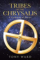 Tribes of the Chrysalis: A Crowning of Thorns