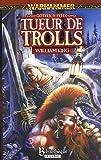 Gotrek et Félix, Tome 1 - Tueur de trolls