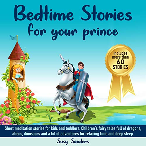 Bedtime Stories for Your Prince: Short Meditation Stories for Kids and Toddlers....