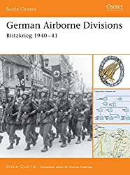 German Airborne Divisions: Blitzkrieg 1940-41 (Battle Orders)
